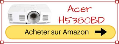 acheter videoprojecteur 3d acer H5380BD pas cher prix