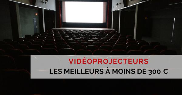 videoprojecteur 300 euros