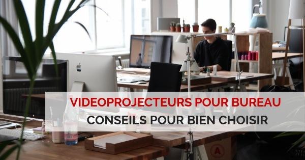 videoprojecteur bureautique