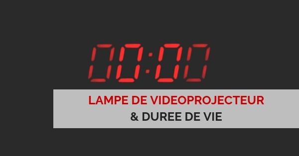 duree de vie videoprojecteur