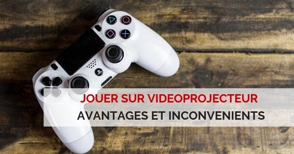 jouer avec videoprojecteur