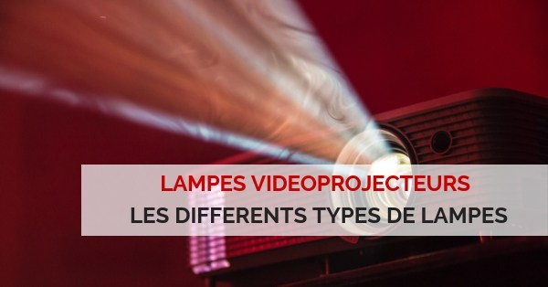différents types de lampes