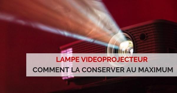 conserver lampe projecteur