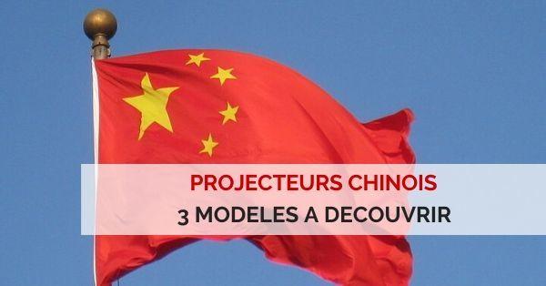 meilleurs videoprojecteurs chinois