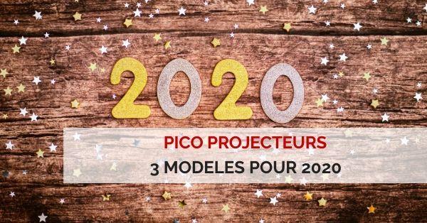 pico projecteurs 2020