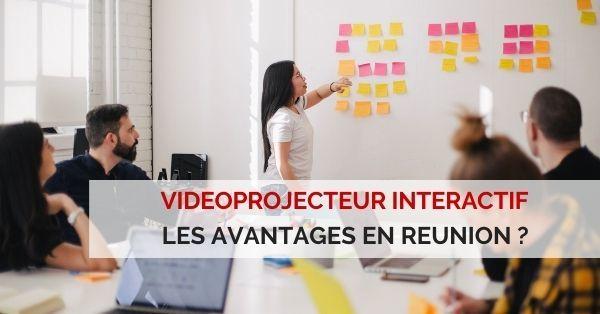 videoprojecteur interactif en réunion